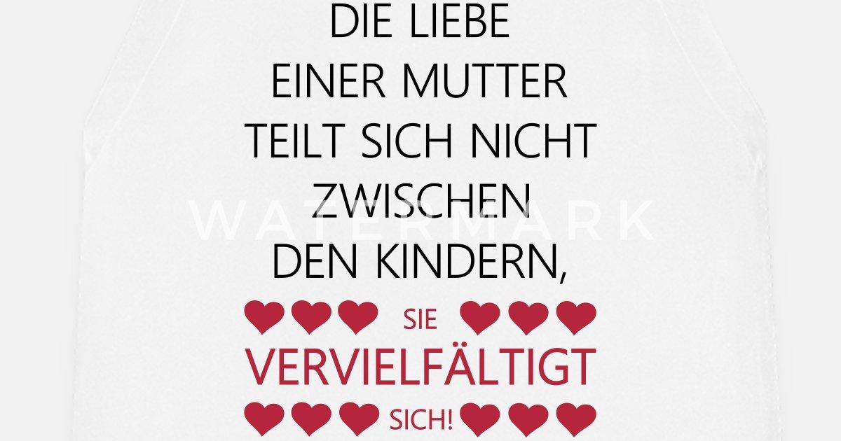 Mutter Liebe Spruch Mama Geburt Herzen Sprüche Schürze Spreadshirt