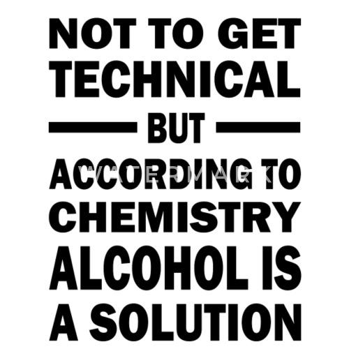 Chemie Shirt Lustige Spruche Alkohol Nerd Lehrer Schurze Spreadshirt