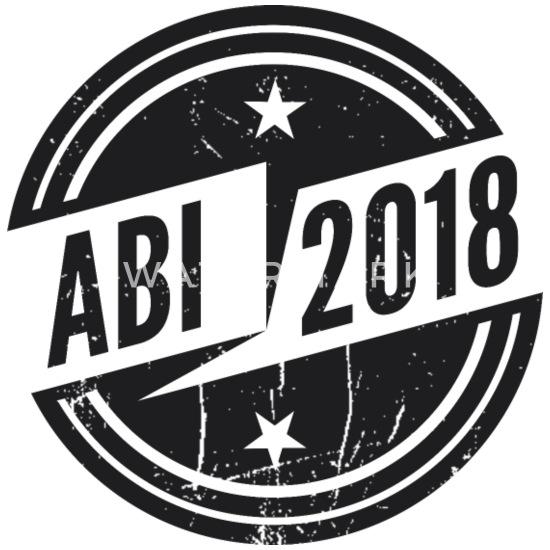 Abitur 2018 Abi Geschenk Schurze Spreadshirt