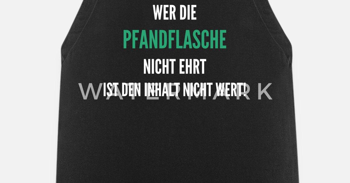 Pfandflasche Pfand Sammeln Flaschenpfand Geld Schürze Spreadshirt