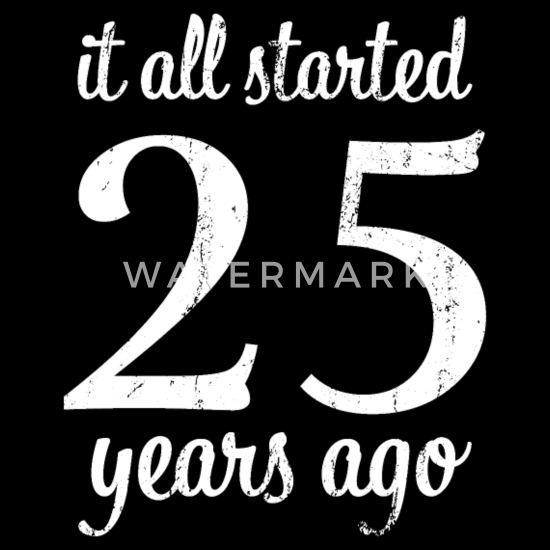 Welp Het begon allemaal 25 jaar geleden cadeau Schort | Spreadshirt ZT-48