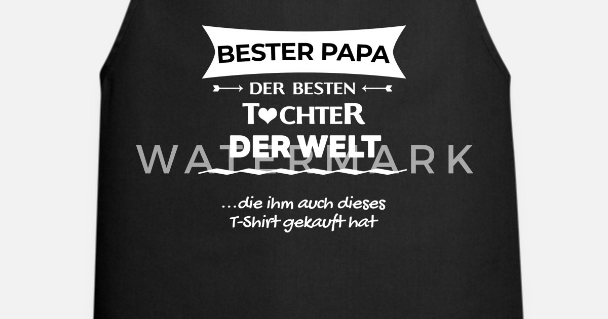 Vater Tochter Lustiges Geschenk Papa Geburtstag Schurze Spreadshirt