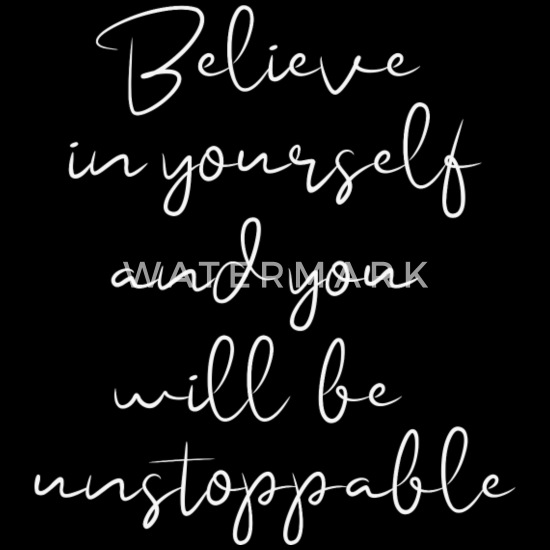 Believe In Yourself Be Unstoppable Sprüche Schürze Spreadshirt