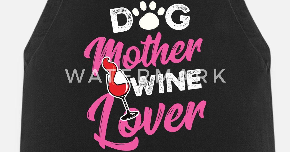 Dog Lover Mother Wine Birthday Gift Idea Von
