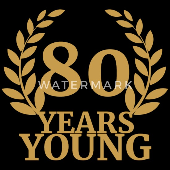 80 årsdag: 80 år ung Forkle | Spreadshirt