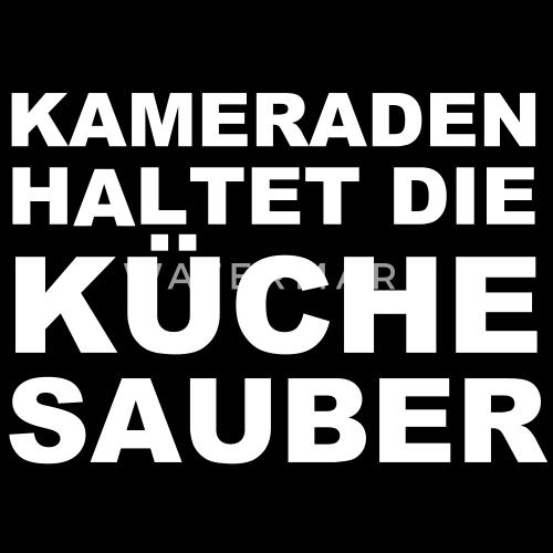 Kameraden haltet die kuche sauber von wakoda spreadshirt 16 great k che sauber images - Dusseldorf wandtattoo ...