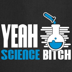Yeah Science Bitch Chemistry - Cooking Apron