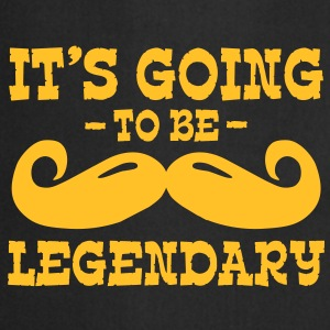 it's going to be legendary / moustache