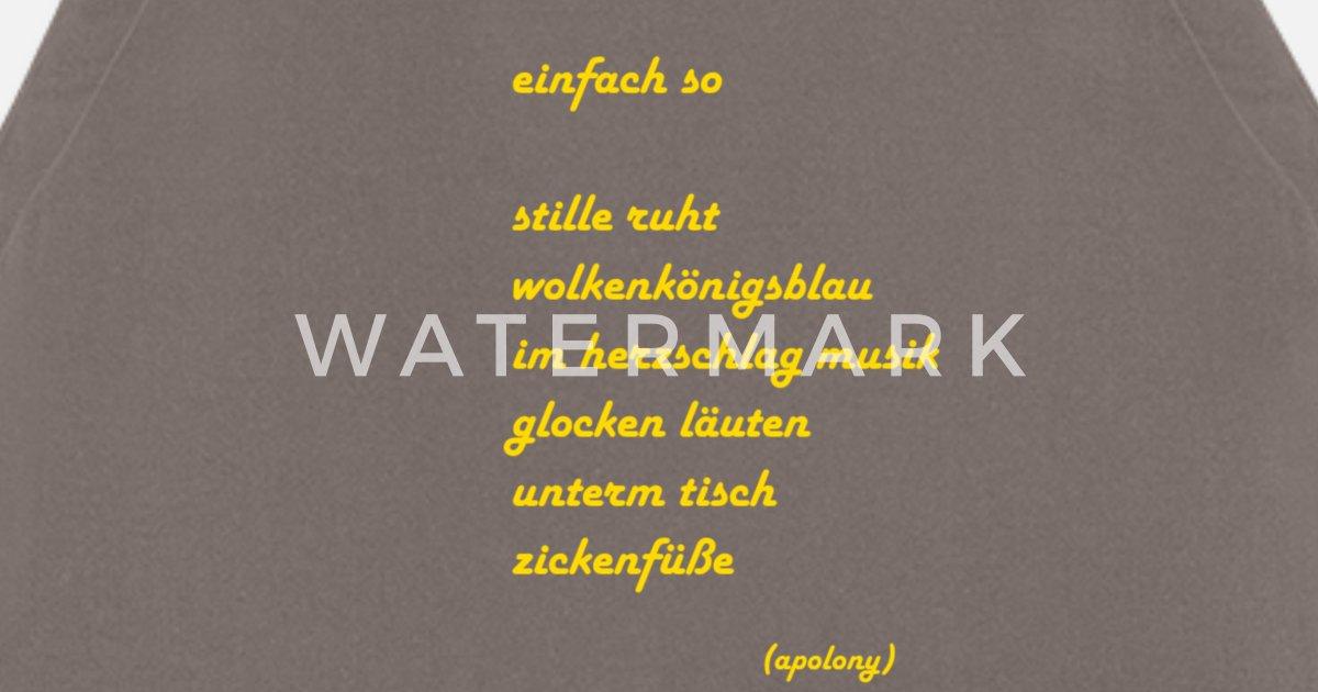 Gedicht Einfach So Lyrik Auf T Shirt Literatur Schürze Spreadshirt