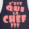 C'est qui la chef ,humour,message,citations - Tablier de cuisine