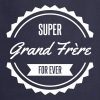 super grand frere - Tablier de cuisine