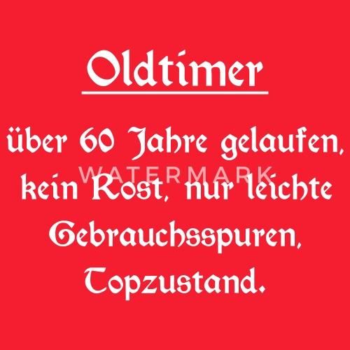 Oldtimer 60 Geburtstag Schurze Spreadshirt