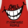 Smile It Confuses People - Cooking Apron