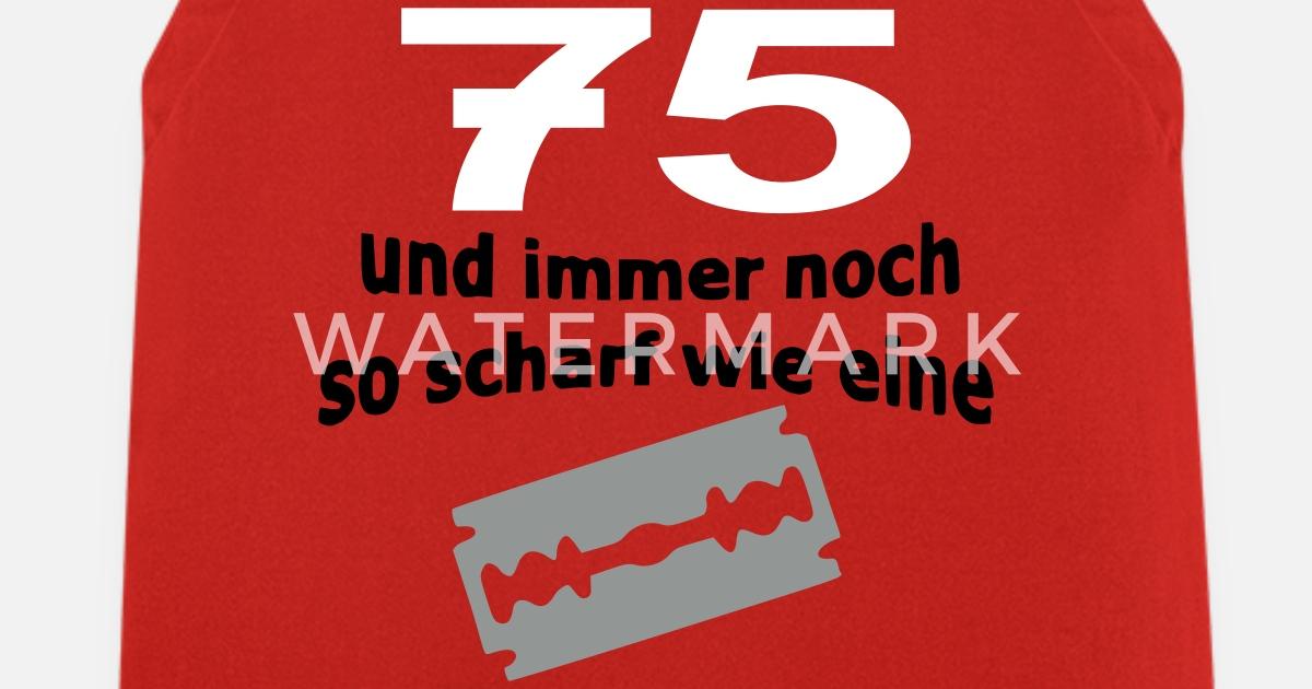 75 Geburtstag Rasierklinge Apron Spreadshirt