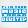 F ** K YOUR MUSIC I HEAR DUBSTEP - Gorra béisbol