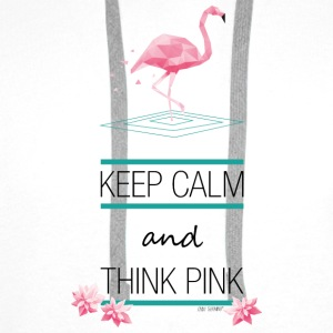 KEEP CALM AND THINK PINK ~ FLAMINGO STYLE © - Männer Premium Hoodie