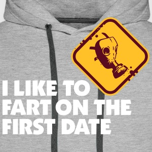 I Like To Fart On The First Date. - Men's Premium Hoodie