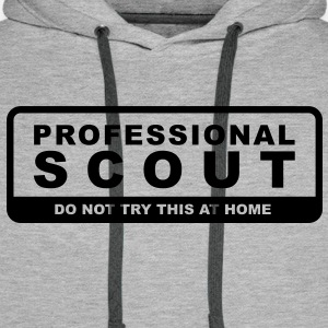 Professional Scout - Do not try this at home