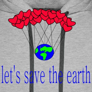 let-s_save_the_earth - Miesten premium-huppari