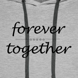 forever together - Men's Premium Hoodie