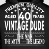 VINTAGE DUDE AGED 40 YEARS - Men's Premium Hoodie
