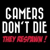 Gamers don't die (They respawn) - Sweat-shirt à capuche Premium pour hommes