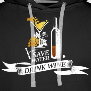 Save water drink wine - Men's Premium Hoodie