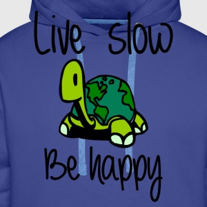 Live slow be happy - Men's Premium Hoodie