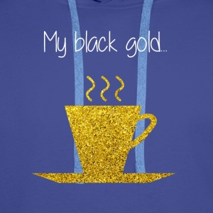 COFFEE MY BLACK GOLD - Men's Premium Hoodie