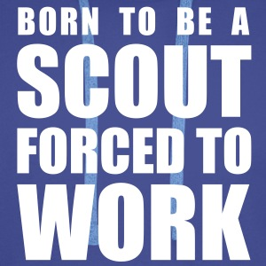 born to be a scout forced to work