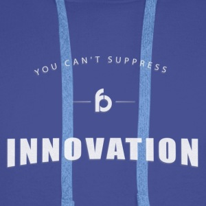 You can not suppress Innovation - Men's Premium Hoodie