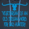 Vegetarian Is An Old Indian Word For Bad Hunter - Premium hettegenser for menn