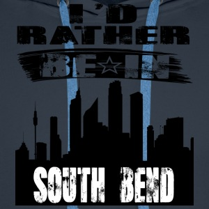 Geschenk Id rather be in South Bend - Männer Premium Hoodie