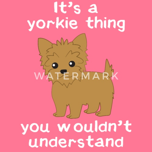 Yorkie Yorkshire Terrier Geschenk Spruch Von You Are Weird I