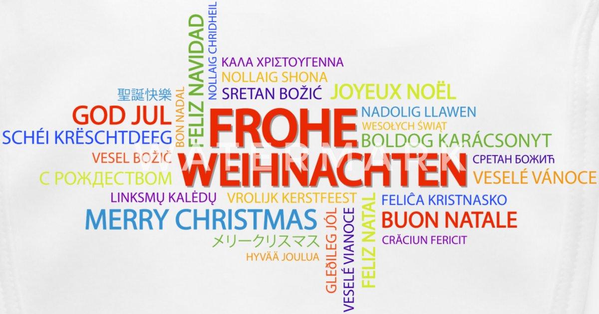 Frohe Weihnachten In Allen Sprachen.Frohe Weihnachten In Verschiedenen Sprachen Latzchen Spreadshirt