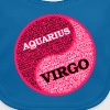 Aquarius Women and Virgo Man Zodiac Sign Love Mug - Baby Organic Bib