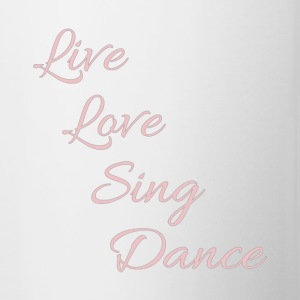 Live Love Dance Sing - rose - Kaksivärinen muki