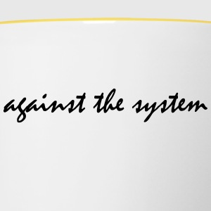 Against The System - Contrasting Mug