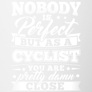 Funny Bicycle Cycling Shirt Nobody Perfect - Tasse zweifarbig