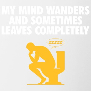 My Mind Wanders And Sometimes Leaves Completely. - Contrasting Mug