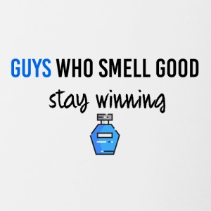 Guys who smell good staywinning - Contrasting Mug