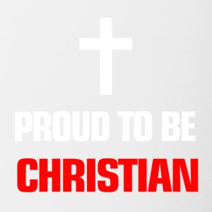 Religion Proud to be christian - Tasse zweifarbig