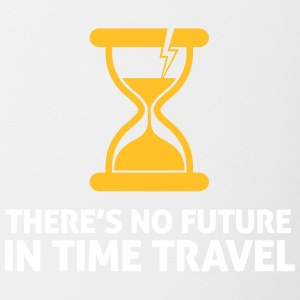 Time Travel Has No Future.But It Has Time! - Contrasting Mug