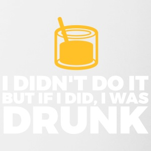 It Was Not Me. I Was Just Drunk! - Contrasting Mug