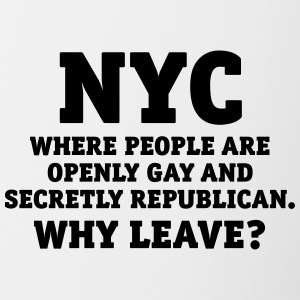 NYC People are openly gay and secretly Republican - Tasse zweifarbig