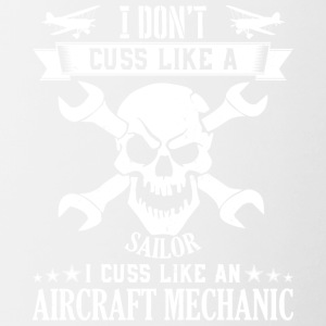 Mechanic Aircarft Mechanics cuss like a sailor - Contrasting Mug