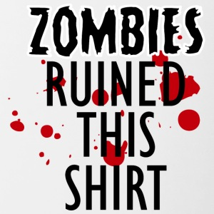 Zombie: Zombies Ruined This Shirt - Contrasting Mug