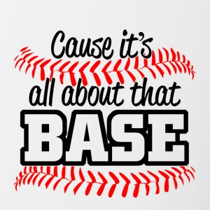 Baseball - its all about that base - Contrasting Mug
