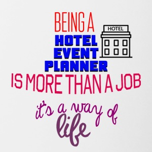 Being a hotel event planner is more than a job - Contrasting Mug