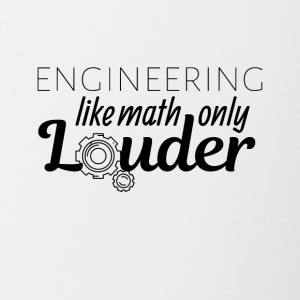 Engineering like math only Louder - Contrasting Mug